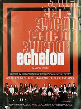 Echelon.: Roschin, Mikhail (author) and Galina Volchek,Director)
