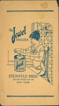 The Jewel Freezer. Ice Creams, Frozen Desserts,: Steinfeld Bros. (New