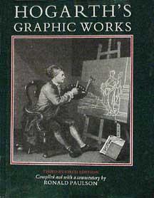 Hogarth's Graphic Works.: Paulson, Ronald.