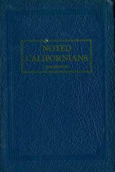 Noted Californians. 1929 Edition.: Noted Californians Co.