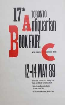 17th Toronto Antiquarian Book Fair. Poster: Toronto International Antiquarian Book Fair.