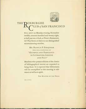 The Roxburghe Club of San Francisco Will Meet on Monday Evening, November Twelfth, Nineteen Hundred...