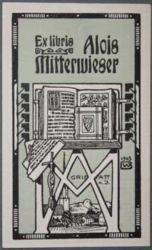 Ex Libris Alois Mitterwieser.: Wenig, Bernhard.