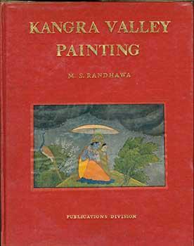 Kangra Valley Paintings.: Randhawa, M. S.;