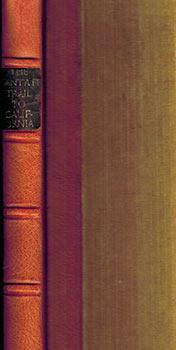 The Santa Fé Trail to California, 1849-1852: Powell, H. M.