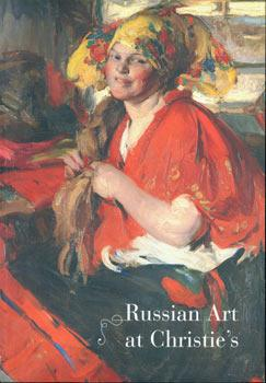 Russian Art at Christie's.: Christie's (London).