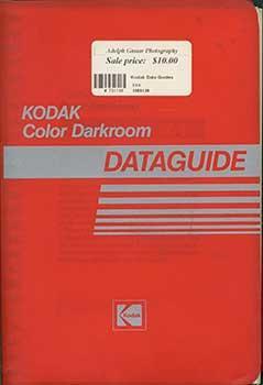 Kodak Color Darkroom Dataguide (R-19).: Kodak.