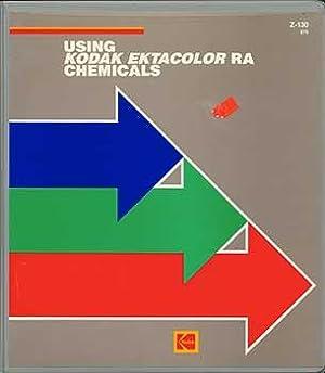Using Kodak Ektacolor RA Chemicals (Z-130).: Kodak.