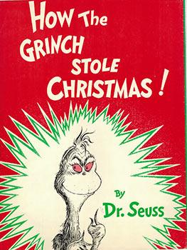How the Grinch Stole Christmas! ( Dust-jaCKET: Dr. Seuss (Theodore