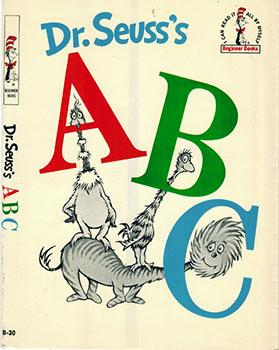 Dr. Seuss's A B C. ( Dust-jaCKET: Dr. Seuss (Theodore