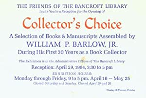 The Friends of The Bancroft Library Invite You to a Reception for the Opening of Collector's Choi...