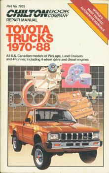 Toyota Trucks. 1970 - 88. Chilton's Repair & Tune-Up Guide.: Chilton Book Company (Radnor, ...