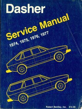 Volkswagen Dasher: service manual, 1974, 1975, 1976,: Volkswagen of America,