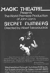 Presents The World Premiere Production of John Lion's Secret Numbers, Directed by Albert Takazauc...