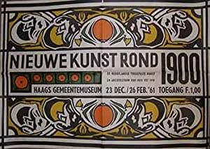 Nieuwe Kunst Rond 1900, 23 Dec - 26 Feb 1961. (Exhibition Poster).