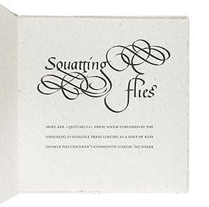 Squatting Flies: Hamady & Friends, Laura Evans