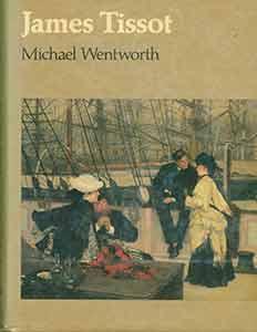 James Tissot.: Wentworth, Michael.