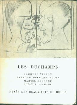 Les Duchamps. Jacques Villon, Raymond Duchamp-Villon, Marcel: Marcel Duchamp; Musée