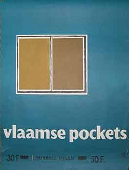 Vlaamse Pockets. Dubbele Delen. (Poster).: 20th Century Belgian Artist.
