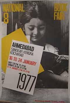 8th National Book Fair, Ahemdabad 16 - 24 January, 1977. (Poster).