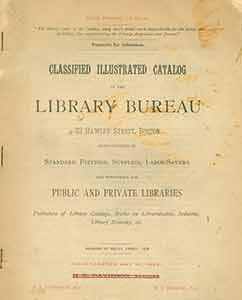 Classified Illustrated Catalog of the Library Bureau.