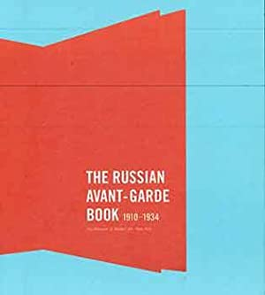 The Russian Avant-Garde Book: 1910-1934.: Margit Rowell, Deborah
