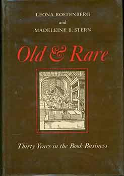 Old & Rare: Thirty Years in the Book Business.