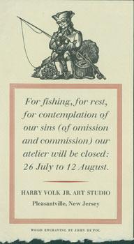 For Fishing, For Rest, For Contemplation of Our Sins (or Omission and Commission) our Atelier Wil...