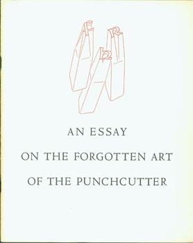 An Essay On The Forgotten Art Of The Punchcutter.