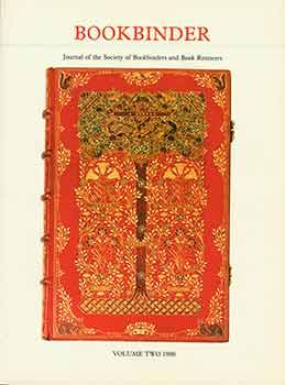 Bookbinder: Journal of the Society of Bookbinders and Book Restorers, Volume 2, 1988.
