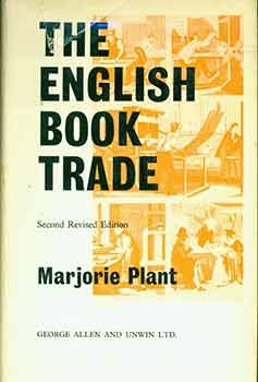 The English Book Trade: An Economic History of the Making and Sale of Books