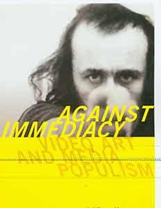 Against Immediacy: Video Art and Media Populism. Fifth Edition.