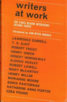 Writers At Work. The Paris Review Interviews.: George Plimpton (ed.);