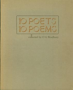 10 Poets, 10 Poems. Limited edition, numbered: Bradbury, O. G.