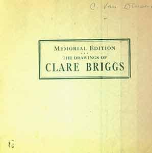 The Selected Drawings of Clare Briggs. Memorial: Briggs, Clare.
