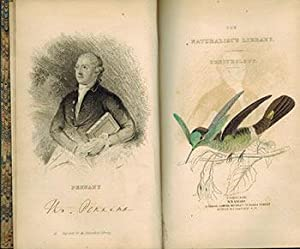 The Naturalist's Library. Vol. VII. Ornithology. Humming Birds Part II. Original Edition.: ...