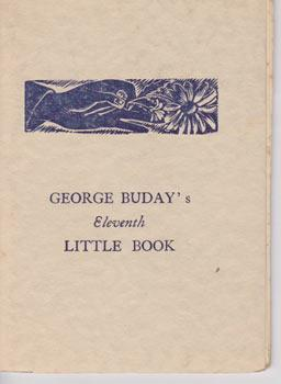 George Buday's Eleventh Little Book.: Buday, George.