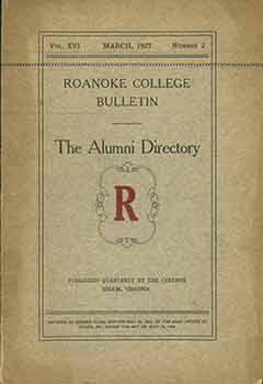Roanoke College Bulletin Alumni Directory. 1853-1927. Vol XVI March, 1927 Number 2.