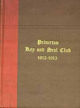 Princeton Key and Seal Club 1912-1913.