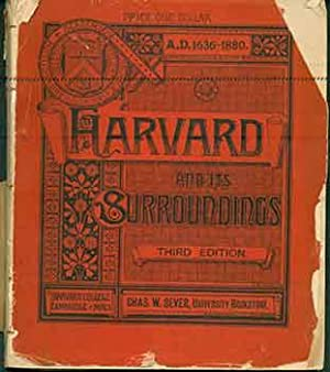 Harvard and its Surroundings. Third Edition, Revised and Enlarged.