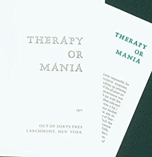 Therapy Or Mania.: Out Of Sorts Pres (Larchmont, NY); Pat Taylor.