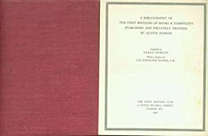 A Bibliography of the First Editions of Books & Pamphlets (Published And Privately Printed) By Au...