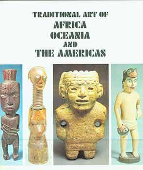 Traditional Art of Africa, Oceania and the Americas.