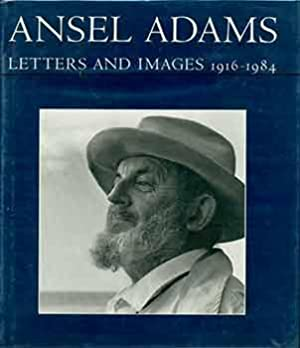 Ansel Adams : Letters and Images, 1916-1984.: Mary Street Alinder