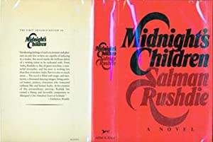 Midnight's Children. Dust Jacket for First Edition: Salman Rushdie; Paul