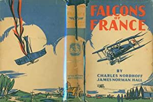 Falcons Of France. Dust Jacket for First: Charles Nordhoff &