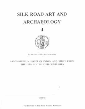 Silk Road Art and Archaeology, No. 4,: Bautze-Picron, Claudine; The