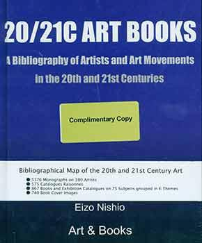 20 / 21C Art Books, a Bibliography of Artists and Art Movements in the 20th and 21st Centuries.