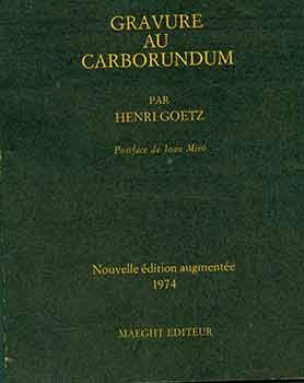 Gravure au Carborundum: Nouvelle Technique de L'estampe: Henri Goetz; Joan