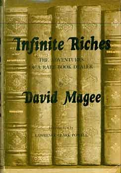 Infinite Riches: The Adventures of a Rare Book Dealer. (Signed copy).